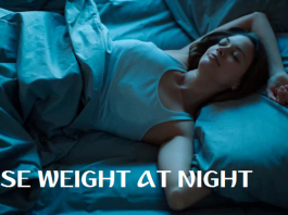 LOSE WEIGHT AT NIGHT